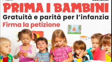 PRIMA I BAMBINI – GRATUITA' E PARITA' PER L'INFANZIA