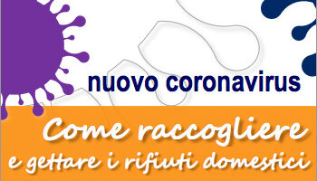 CORONAVIRUS – COME RACCOGLIERE E GETTARE I RIFIUTI DOMESTICI