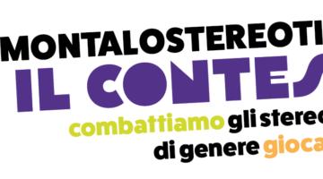 #SMONTALOSTEREOTIPO IL CONTEST – COMBATTIAMO GLI STEREOTIPI DI GENERE GIOCANDO